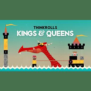 Thinkrolls--Kings-&-Queens